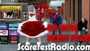 Scarefest Radio Annual Holiday Train Wreck SF12 E15