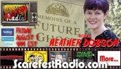 Heather Dobson Memoirs of a Future Ghost SF13 E40